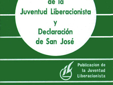 Carta ideológica de la Juventud Liberacionista y Declaración de San José